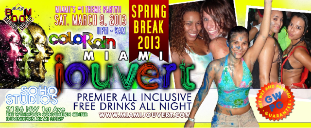 MIAMI JOUVERT | 3/9/13 | GET YOU TIX NOW!!!